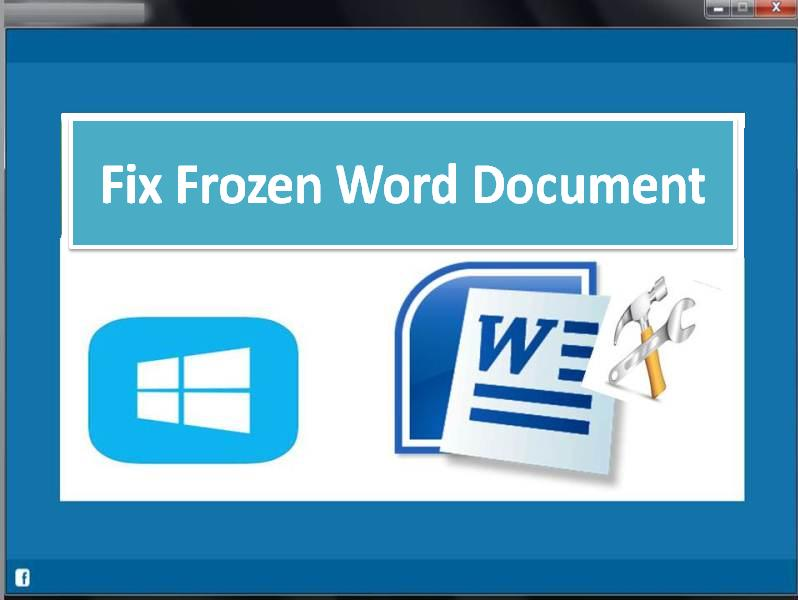 Tool to fix frozen word document on Windows